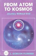 From Atom to Kosmos Journey Without End