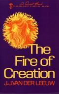 Fire of Creation - J. J. Van der Leeuw - Paperback - REVISED