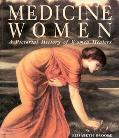 Medicine Women A Pictorial History of Women Healers