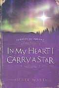 In My Heart I Carry A Star: Stories for Advent