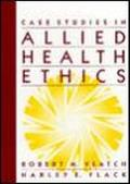 Case Studies in Allied Health Ethics