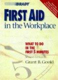 First Aid in the Workplace (2nd Edition)