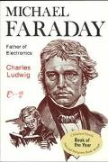 Michael Faraday Father of Electronics