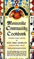 Mennonite Community Cookbook Favorite Family Recipes