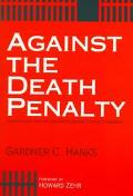 Against the Death Penalty Christian and Secular Arguments Against Capital Punishment