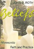 Beliefs Mennonite Faith and Practice