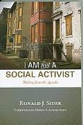 I Am Not a Social Activist