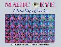 Magic Eye A New Bag of Tricks