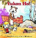 Yukon Ho A Calvin and Hobbes Collection