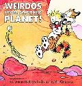Weirdos from Another Planet A Calvin and Hobbes Collection