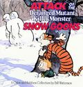 Attack of the Deranged Mutant Killer Monster Snow Goons A Calvin and Hobbes Collection