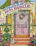 Child's Play Featuring Ann Estelle A Paper Doll Book