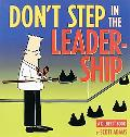 Don't Step in the Leadership A Dilbert Book