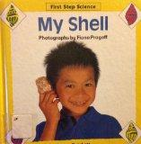 My Shell (First Step Science)