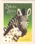 Zink the Zebra: A Special Tale - Kelly Weil - Hardcover
