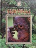 The Nature and Science of Survival (Exploring the Science of Nature)