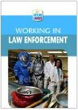 Working in Law Enforcement