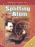 Splitting the Atom