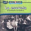 La Escuela En La Historia De America/ Going to School in American History