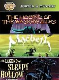 Murder & Mystery The Hound of the Baskervilles/Macbeth/the Legend of Sleepy Hollow