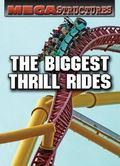 Biggest Thrill Rides