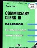 Commissary Clerk III
