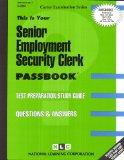 Senior Employment Security Clerk