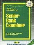 Senior Bank Examiner: Test Preparation Study Guide, Questions and Answers