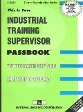 Industrial Training Supervisor: Test Preparation Study Guide, Questions & Answers (Career Ex...
