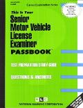 Senior Motor Vehicle License Examiner