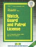 This Is Your Passbook for Watch, Guard and Patrol License (Career Examination Passbooks)