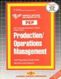 PRODUCTION/OPERATIONS MANAGEMENT (Excelsior/Regents College Examination Series) (Passbooks) ...