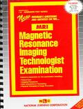 Magnetic Resonance Imaging Technologist Examination