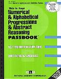 Practice and Drill in Numerical & Alphabetical Progressions & Abstract Reasoning