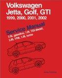 Volkswagen Jetta, Golf, Gti, 1999, 2000, 2001, 2002 Service Manual, 2.0L Gasoline, 1.9L Tdi ...