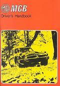 Mgb (Ghn 5Uf) Driver's Handbookand Supplements