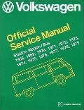 Volkswagen Station Wagon, Bus Official Service Manual : Type 2: 1968, 1969, 1970, 1971, 1972...