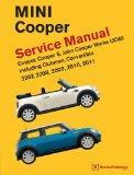 MINI Cooper (R55, R56, R57) Service Manual: 2007, 2008, 2009, 2010, 2011