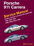 Porsche 911 (Type 996) Service Manual 1999, 2000, 2001, 2002, 2003, 2004 2005 : Carrera, Car...
