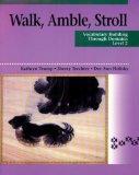Walk, Amble, Stroll: Vocabulary Building Through Domains, Level 2