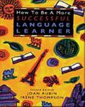 How to Be a More Successful Language Learner Toward Learner Autonomy
