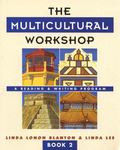 Multicultural Workshop A Reading and Writing Program Book 2