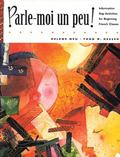Parle-Moi UN Peu Information Gap Activities for Beginning French Classes