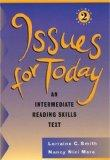 Issues for Today:  An Intermediate Reading Skills Text, Second Edition