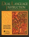 Dual Language Instruction A Handbook for Enriched Education