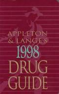 Appleton & Lange's 1998 Drug Guide