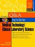 Prentice Hall Health's Q & A Review of Medical Technology/Clinical Laboratory Science