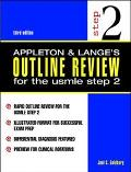 Appleton & Lange's Outline Review for the Usmle Step 2