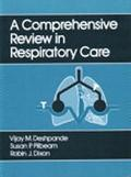 Comprehensive Review in Respiratory Care