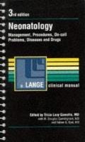 Neonatology: Management, Procedures, On-Call Problems, Diseases and Drugs (Lange Clinical Ma...